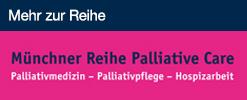 Münchner Reihe Palliative Care