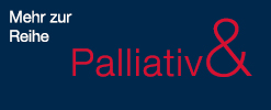 Reihe Palliativ &