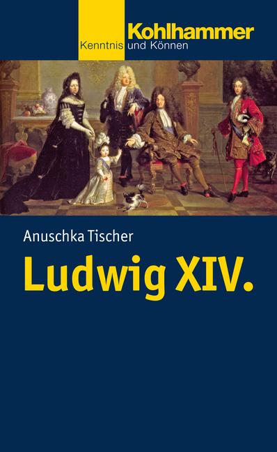 """Umschlag von """"Ludwig XIV."""""""