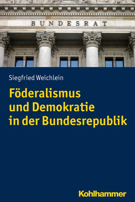 """Umschlag von """"Föderalismus und Demokratie in der Bundesrepublik"""""""