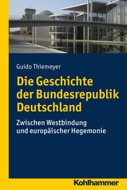 """Umschlag von """"Die Geschichte der Bundesrepublik Deutschland"""""""