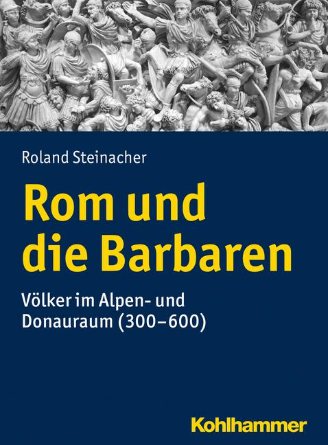 """Umschlag von """"Rom und die Barbaren"""""""