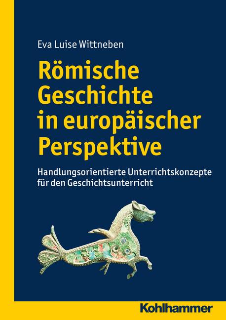 """Umschlag von """"Römische Geschichte in europäischer Perspektive"""""""