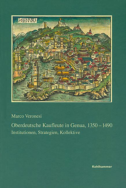 """Umschlag von """"Kaufleute in Genua 1350-1490"""""""