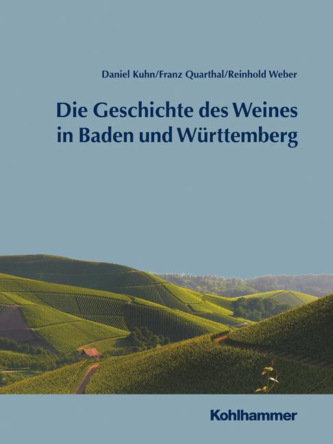 """Umschlag von """"Geschichte des Weines in Baden und Württemberg"""""""