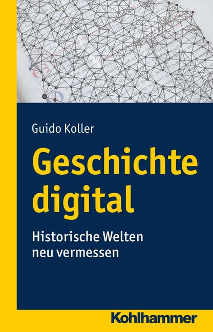 """Umschlag von """"Geschichte digital"""""""