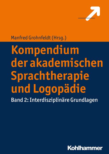 """Umschlag von """"Kompendium der akademischen Sprachtherapie und Logopädie. Band 2: Interdisziplinäre Grundlagen"""""""