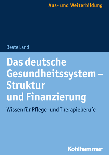 """Umschlag von """"Das deutsche Gesundheitssystem – Struktur und Finanzierung"""""""