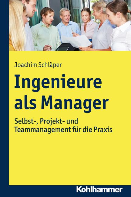 """Umschlag von """"Ingenieure als Manager"""""""