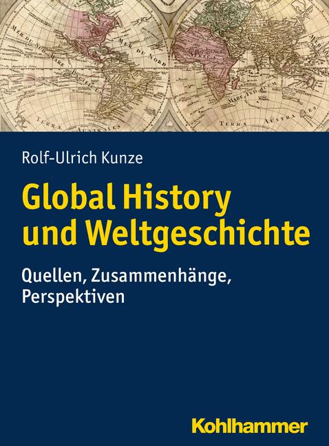 """Umschlag von """"Global History und Weltgeschichte"""""""