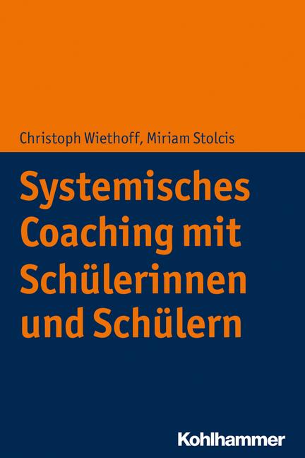 Umschlag von 'Systemisches Coaching mit Schülerinnen und Schülern'