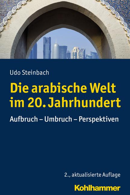 """Umschlag von """"Die arabische Welt im 20. Jahrhundert"""""""