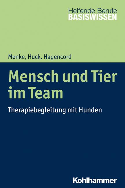 """Umschlag von """"Mensch und Tier im Team"""""""