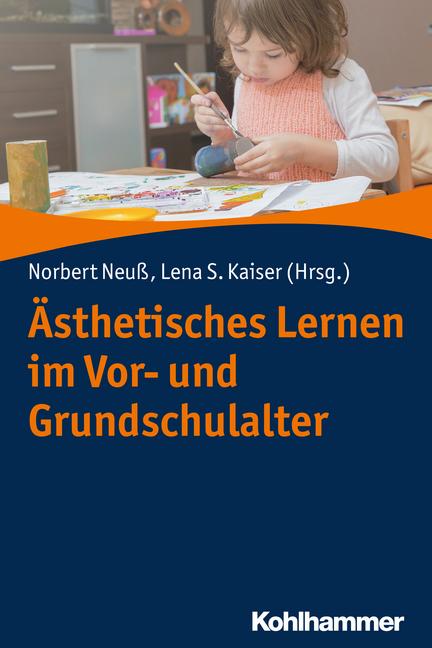 """Umschlag von """"Ästhetisches Lernen im Vor- und Grundschulalter"""""""