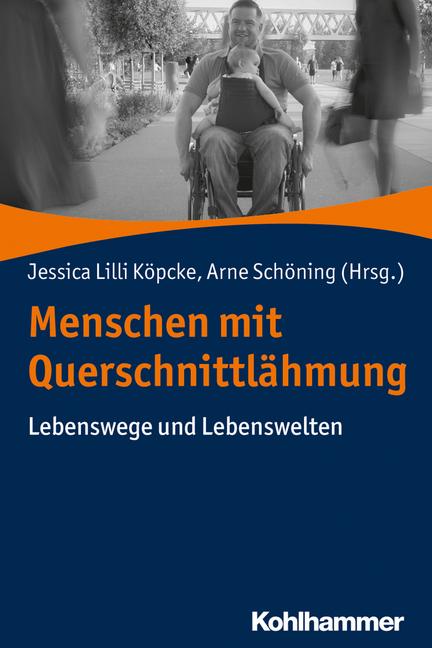 """Umschlag von """"Menschen mit Querschnittlähmung. Lebenswege und Lebenswelten"""""""