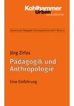 Pädagogik und Anthropologie