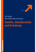 Familie, Akkulturation und Erziehung