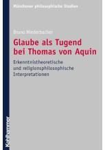 Glaube als Tugend bei Thomas von Aquin
