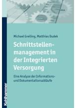 Schnittstellenmanagement in der Integrierten Versorgung