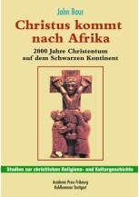 Christus kommt nach Afrika