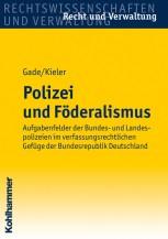 Polizei und Föderalismus