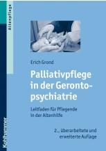 Palliativpflege in der Gerontopsychiatrie