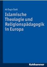 Islamische Theologie und Religionspädagogik in Europa