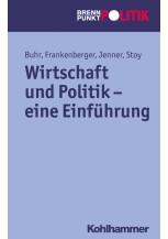 Wirtschaft und Politik - eine Einführung