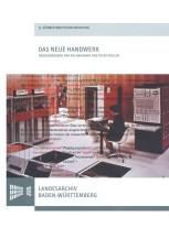 Das neue Handwerk - Digitales Arbeiten in kleinen und mittleren Archiven