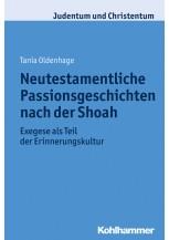Neutestamentliche Passionsgeschichten nach der Shoah