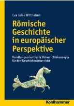 Römische Geschichte in europäischer Perspektive