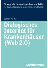 Dialogisches Internet für Krankenhäuser (Web 2.0)