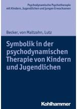Symbolik in der psychodynamischen Therapie von Kindern und Jugendlichen