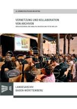 Vernetzung und Kollaboration von Archiven