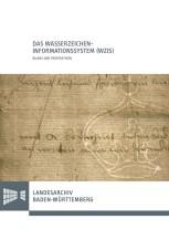 Das Wasserzeichen-Informationssystem (WZIS) - Bilanz und Perspektiven