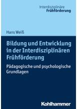 Bildung und Entwicklung in der Interdisziplinären Frühförderung