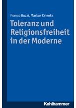 Toleranz und Religionsfreiheit in der Moderne