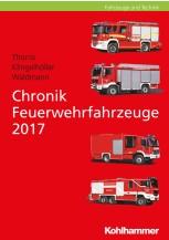 Chronik Feuerwehrfahrzeuge 2017