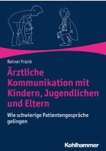 Ärztliche Kommunikation mit Kindern, Jugendlichen und Eltern