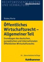 Öffentliches Wirtschaftsrecht - Allgemeiner Teil