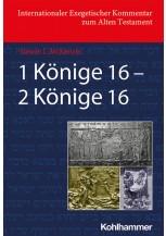 1 Könige 16 - 2 Könige 16