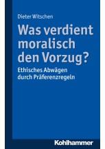 Was verdient moralisch den Vorzug?