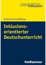 Inklusionsorientierter Deutschunterricht