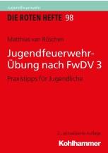 Jugendfeuerwehr-Übung nach FwDV 3
