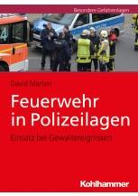 Feuerwehr in Polizeilagen