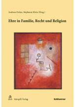 Ehre in Familie, Recht und Religion