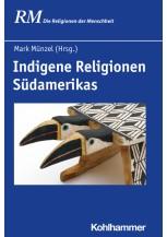 Indigene Religionen Südamerikas