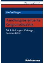 Handlungsorientierte Religionsdidaktik
