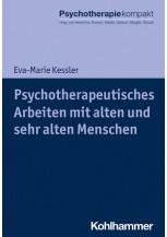 Psychotherapeutisches Arbeiten mit alten und sehr alten Menschen