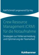 Crew Resource Management (CRM) für die Notaufnahme